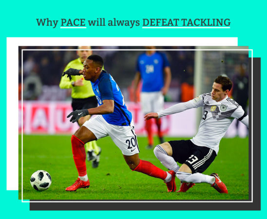 """2. Why pace will always defeat tackling"""