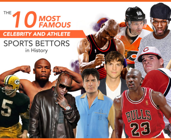 The 10 Most Famous Celebrity and Athlete Sports Bettors in History