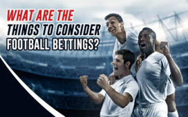 What are the things to consider in football betting?